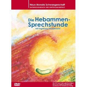 Ingeborg Stadelmann Die Hebammensprechstunde