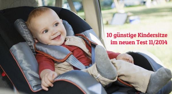 10 günstige Kindersitze im Test von ADAC und Stiftung Warentest im November 2014