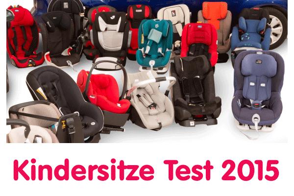 Kindersitze im Test 2015 Stiftung-Warentest und ADAC