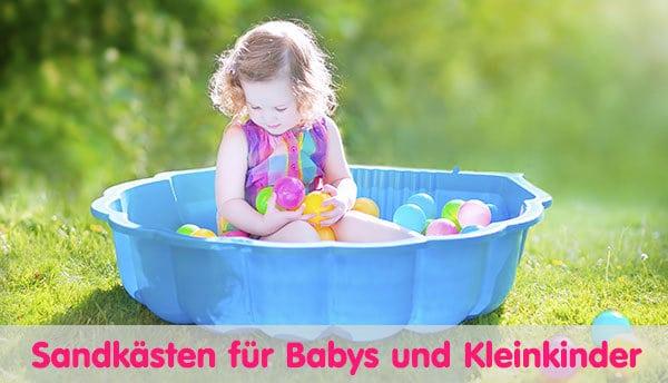 Sandkästen für Babys und Kleinkinder