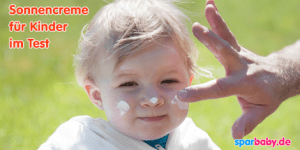 Gute und günstige Sonnencremes für Kinder im Test