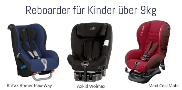 Reboarder - Modelle für Kinder über 9 Kilo
