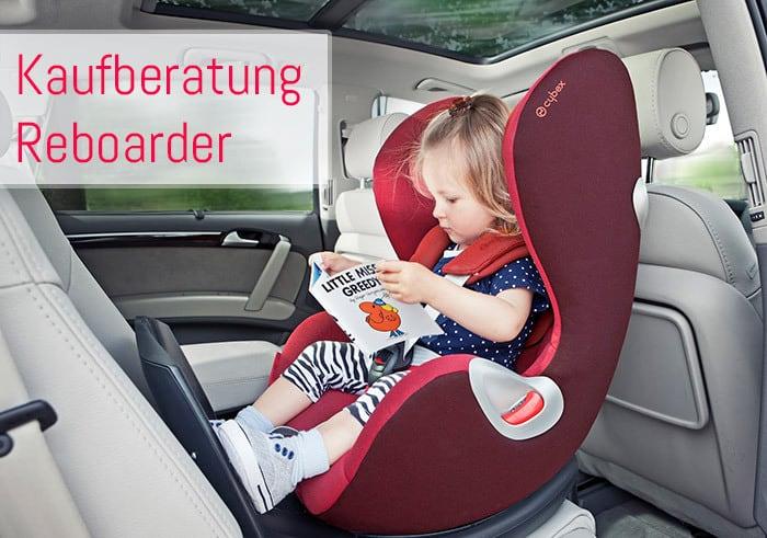 Ratgeber: Wie finde ich den richtigen Reboarder für mein Kind?