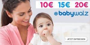 Baby-Walz: 10€, 15€ oder 20€ Gutschein zum Happy Weekend!