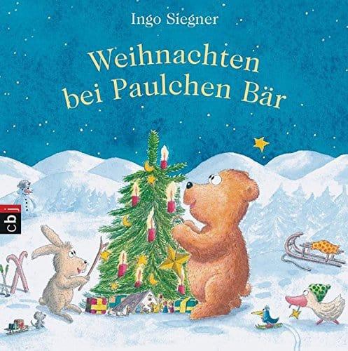 Weihnachten bei Paulchen Bär: 24 Geschichten zur Weihnachtszeit